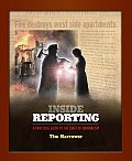 Inside Reporting : a Practical Guide To the Craft of Journalism (07 - Old Edition)