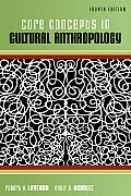 Core Concepts In Cultural Anthropology 4