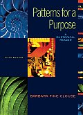 Patterns for a Purpose A Rhetorical Reader 5th Edition