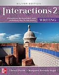 Interactions 2 Paragraph Development & Introduction to the Essay Writing Silver Edition