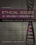 Ethical Issues in Modern Medicine Contemporary Readings in Bioethics 8th Edition