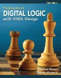 Fudamentals of Digital Logic With VHDL Design - With CD (3RD 09 Edition)