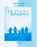 Study Guide For use With Human Development 11th Edition