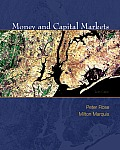Money & Capital Markets Financial Institutions & Instruments in a Global Marketplace