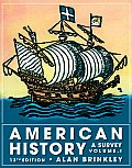 American History: Survey, Volume I (13TH 09 - Old Edition)