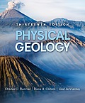 Physical Geology (13TH 10 - Old Edition)
