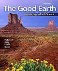 Good Earth: Introduction To Earth Science (2ND 10 - Old Edition)