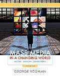 Mass Media in a Changing World (3RD 10 - Old Edition)