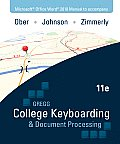 Microsoft Office Word 2010 Manual to Accompany College Keyboarding & Document Processing