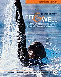 Fit & Well Alternate Edition Core Concepts & Labs in Physical Fitness & Wellness 9th edition