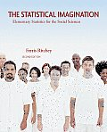 The Statistical Imagination with SPSS Student Version 15.0