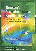 Benson's Microbiological Applications: Laboratory Manual in General Microbiology