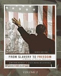 From Slavery To Freedom-volume Two (Custom) (9TH 11 Edition)