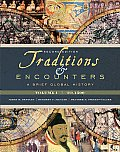 Traditions & Encounters A Brief Global History Volume I 2nd edition