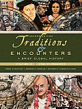 Traditions and Encounters : Brief Global History VII - Reprint (2ND 10 - Old Edition)