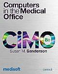 Computers in the Medical Office + Medisoft V. 17 Student-At-Home Software Pkg