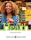Looseleaf for Core Concepts in Health, Brief with Connect Access Card