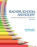 Teachers, Schools, and Society: A Brief Introduction to Eduteachers, Schools, and Society: A Brief Introduction to Education Cation