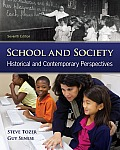 School and Society: Historical and Contemporary Perspectives Cover