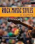 Rock Music Styles a History 6th Edition