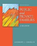 Public & Private Families A Reader 7th Edition