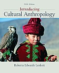 Introducing Cultural Anthropology (5TH 12 Edition)