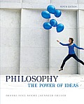Philosophy: Power of Ideas (9TH 14 Edition)