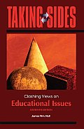 Taking Sides: Clashing Views on Educational Issues (Taking Sides: Educational Issues)