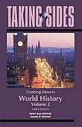 Taking Sides: Clashing Views in World History, Volume 2: The Modern Era to the Present (Taking Sides) Cover