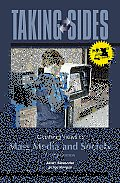 Taking Sides: Clashing Views in Mass Media and Society, Expanded (11TH 12 - Old Edition) Cover