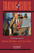 Taking Sides : Clashing Views in Mass Media and Society (12TH 13 - Old Edition)
