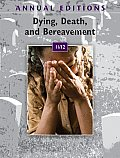 Annual Editions: Dying, Death, and Bereavement 11/12 (Annual Editions: Dying, Death, & Bereavement)
