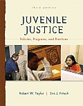 Juvenile Justice Policies Programs & Practices 3rd Edition