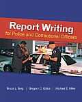 Report Writing for Police & Corrections Officers