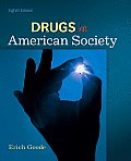 Drugs in American Society (8TH 11 - Old Edition)
