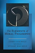 Elements of Moral Philosophy (8TH 15 Edition)