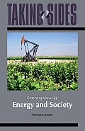 Taking Sides: Clashing Views in Energy and Society (Taking Sides)