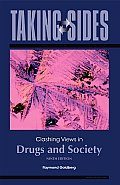 Taking Sides: Clashing Views in Drugs and Society (Taking Sides: Drugs & Society)
