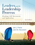 Leaders and the Leadership Process (6TH 11 Edition)