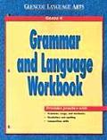 Grammar and Language Workbook: Grade 6