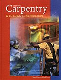 Carpentry and Building Construction (Student Edition) (6TH 04 Edition) Cover
