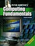 Peter Norton's Computer Fundamentals, Fouth Edition (Computer Studies)