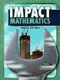 Impact Mathematics Course 1: Algebra and More