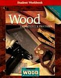 Wood Technology & Processes Student Workbook Cover
