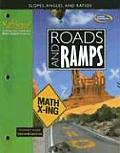 Roads and Ramps: Slopes, Angles, and Ratios