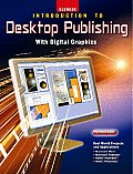 Introduction To Desktop Publishing With Digital Graphics (08 Edition)