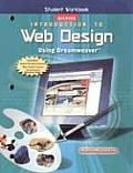Introduction to Web Design Using Dreamweaver: Student Workbook