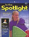 In the Spotlight #02: In the Spotlight: Volume 2, Levels D-F