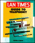 Lan Times Guide To Telephony