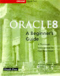 Oracle 8 A Beginners Guide